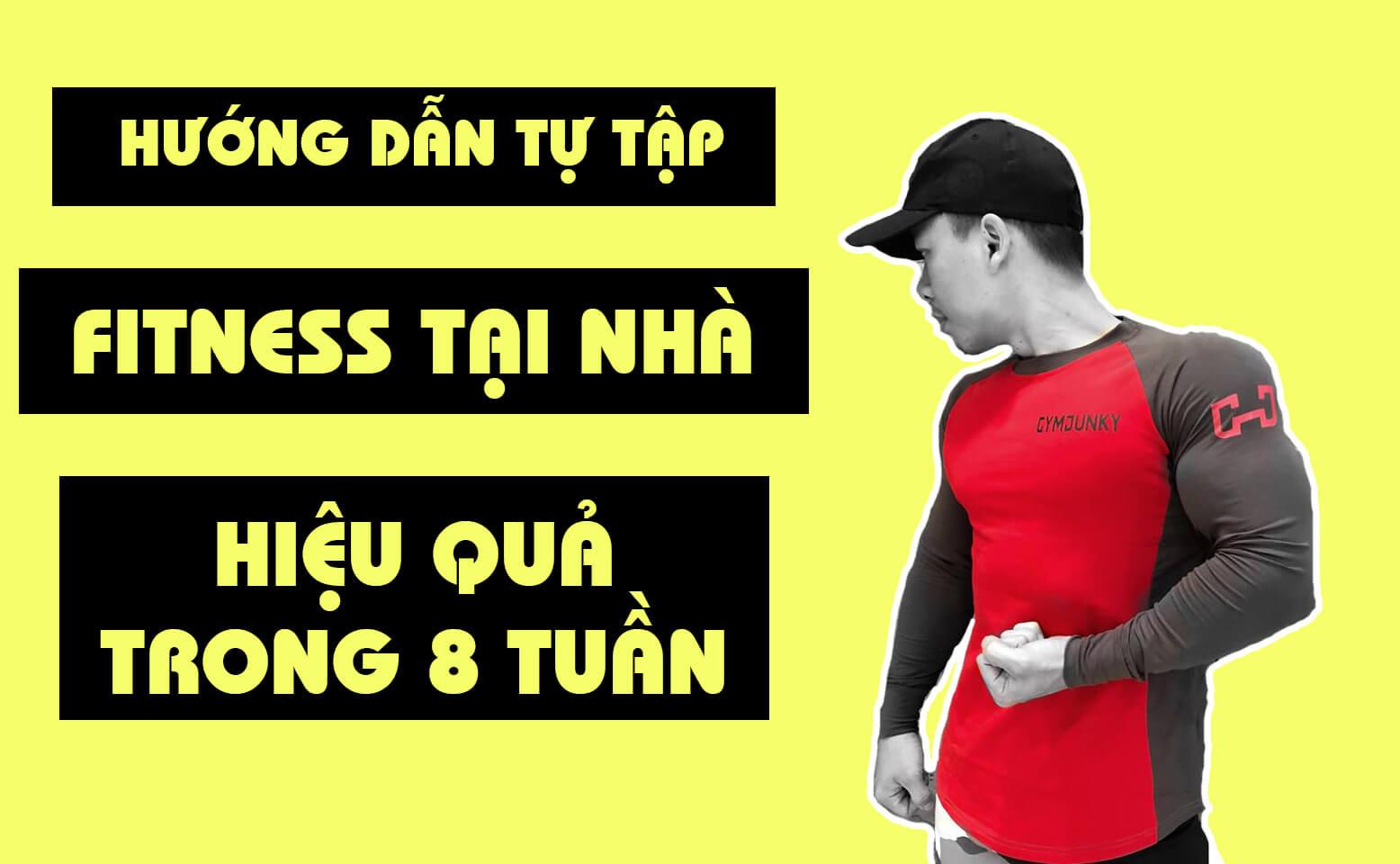 hướng dẫn tự tập gym tại nhà